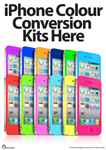 A2 iPhone Colour Conversion Kits here poster
