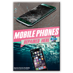 New A2 Glossy Posters Mobile Phones Repaired Here/ Express Service Available (Shipped to UK only and Shipped Separately)
